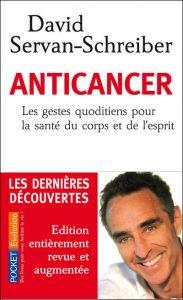 Anticancer - Dr David Servan-Schreiber