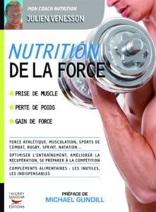 La nutrition de la force - Julien Venesson