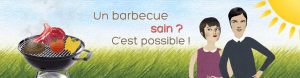 Un barbecue sain ? C'est possible !