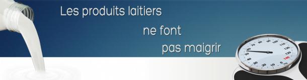 ProduitsLaitiers_Maigrir-610x160