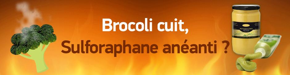 Brocoli cuit, sulforphane anéanti ?