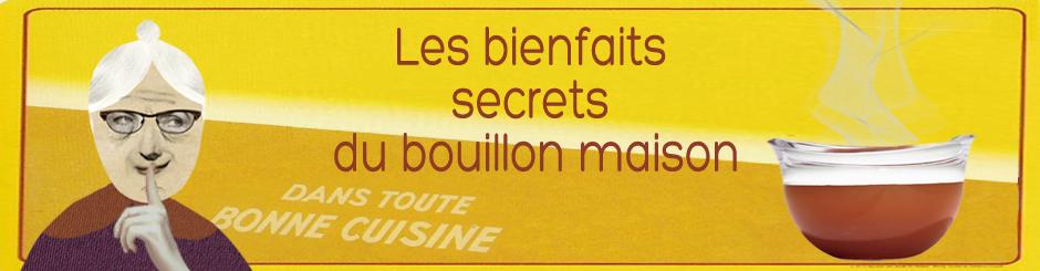 Les biensfaits secret du bouillon