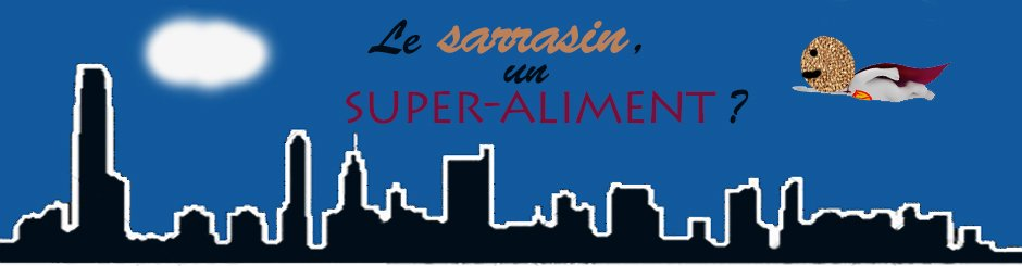 Le sarrasin, un super-aliment ?