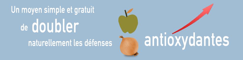 Un moyen simple et gratuit de doubler naturellement les défenses antioxydantes